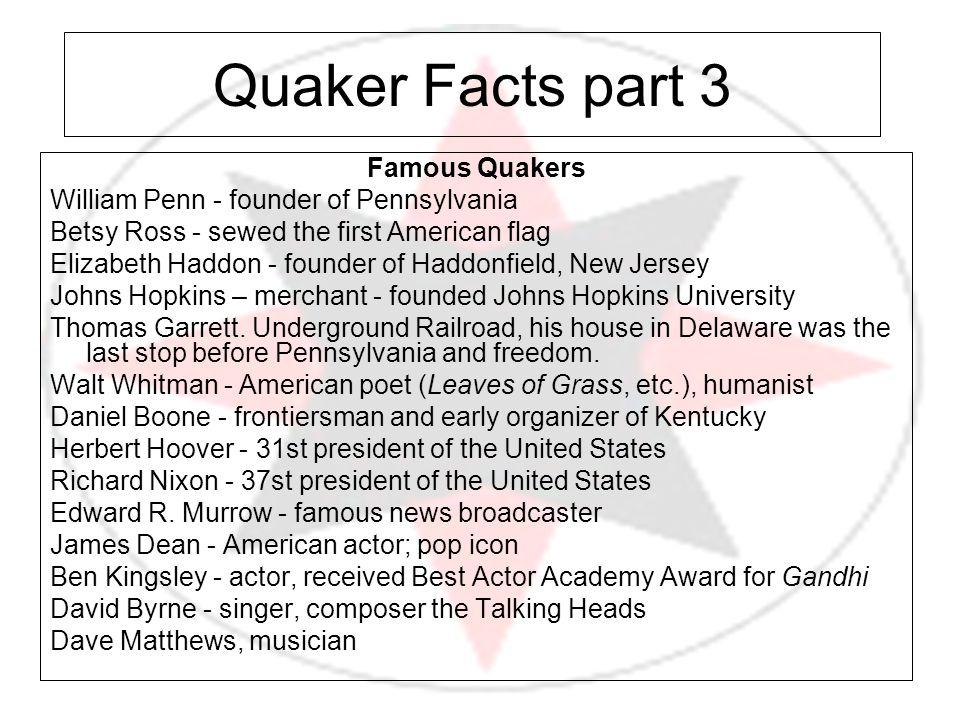 Quaker Facts part 3 Famous Quakers