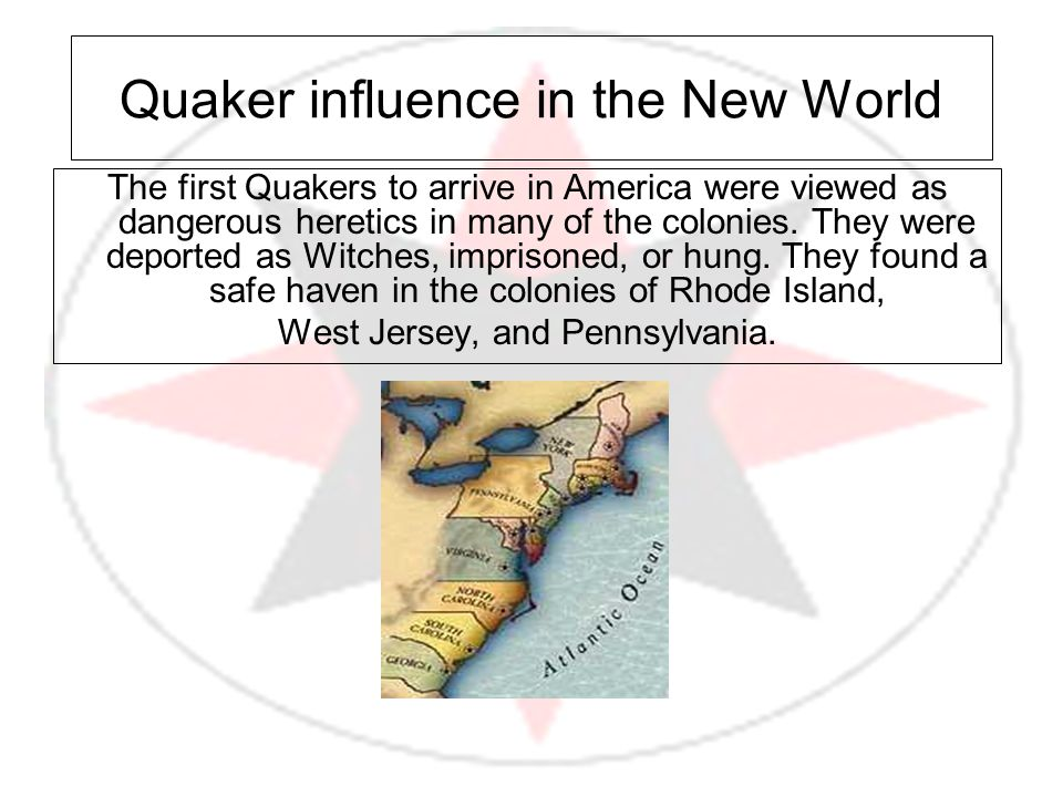 Quaker influence in the New World