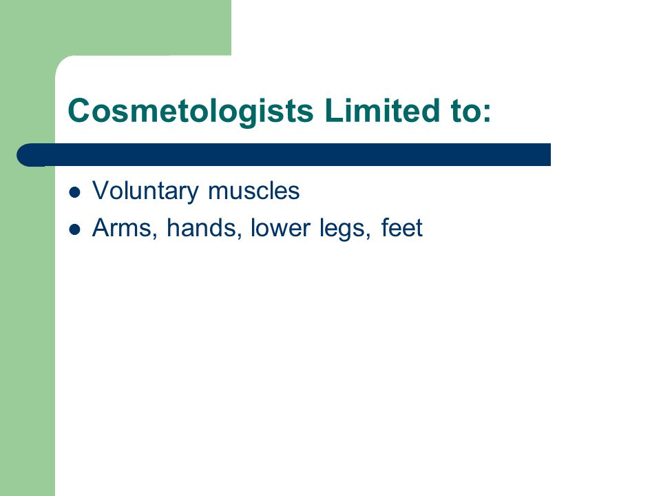 Cosmetologists Limited to:
