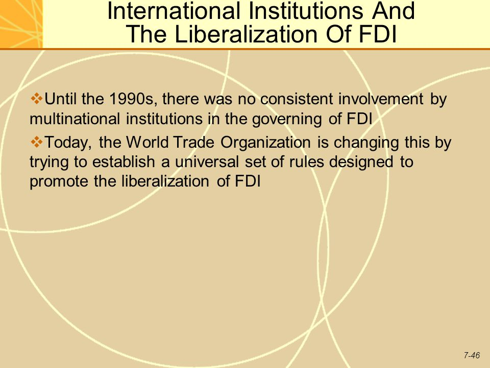 International Institutions And The Liberalization Of FDI