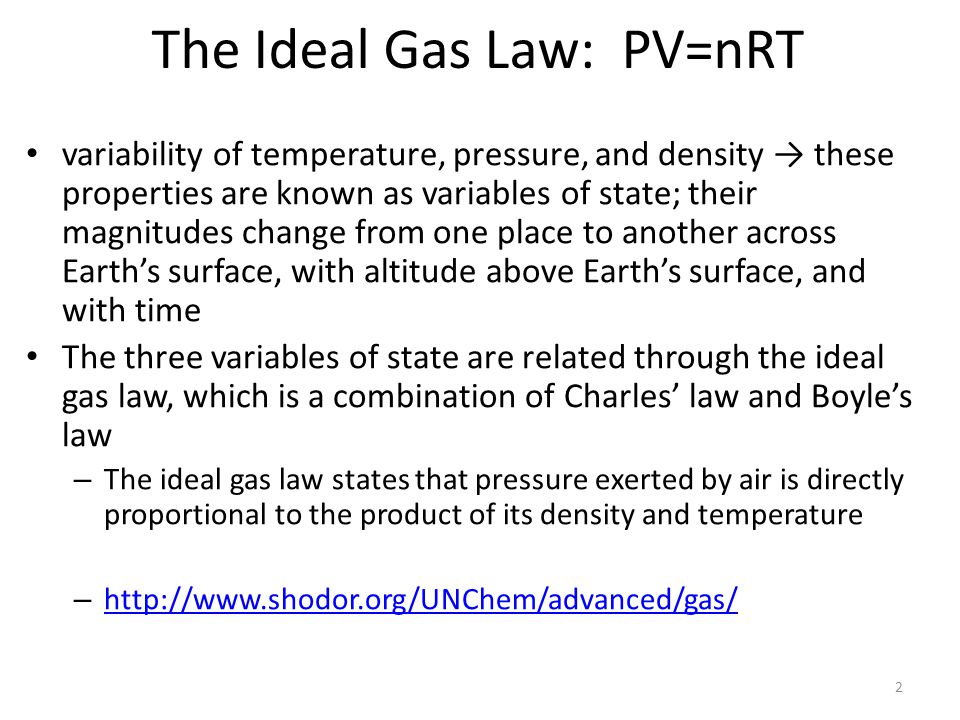The Ideal Gas Law: PV=nRT