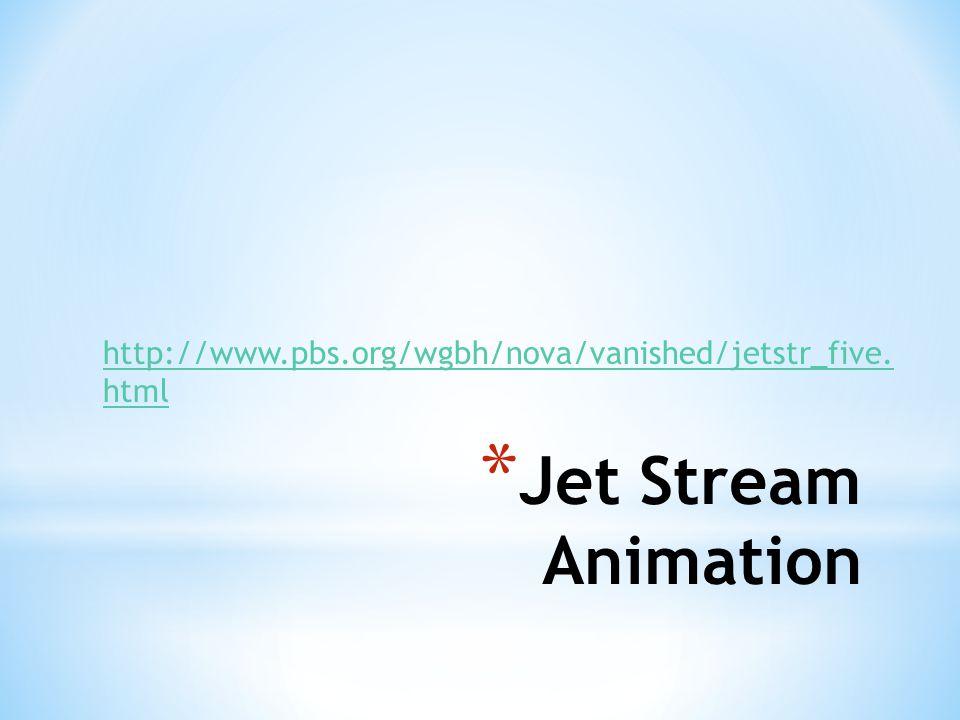 http://www.pbs.org/wgbh/nova/vanished/jetstr_five. html