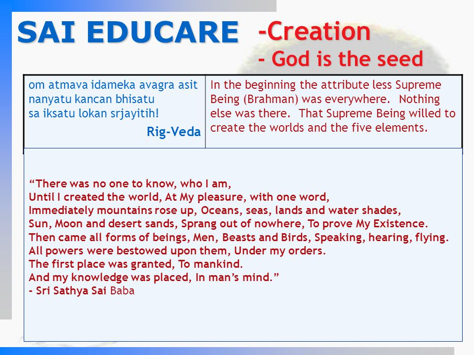 SAI EDUCARE -Creation - God is the seed Rig-Veda