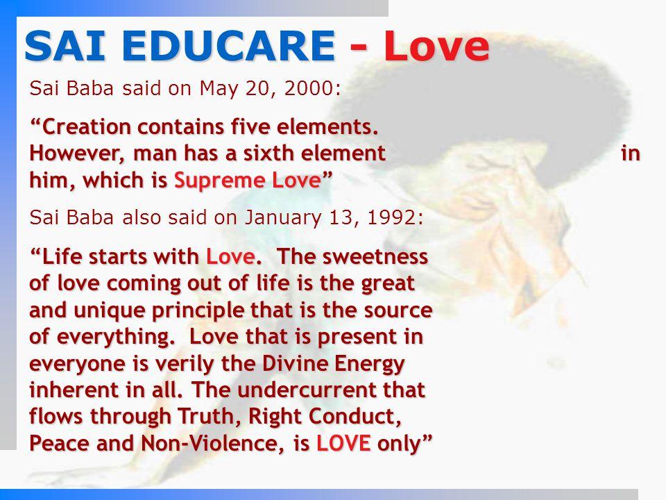 SAI EDUCARE - Love Sai Baba said on May 20, 2000: