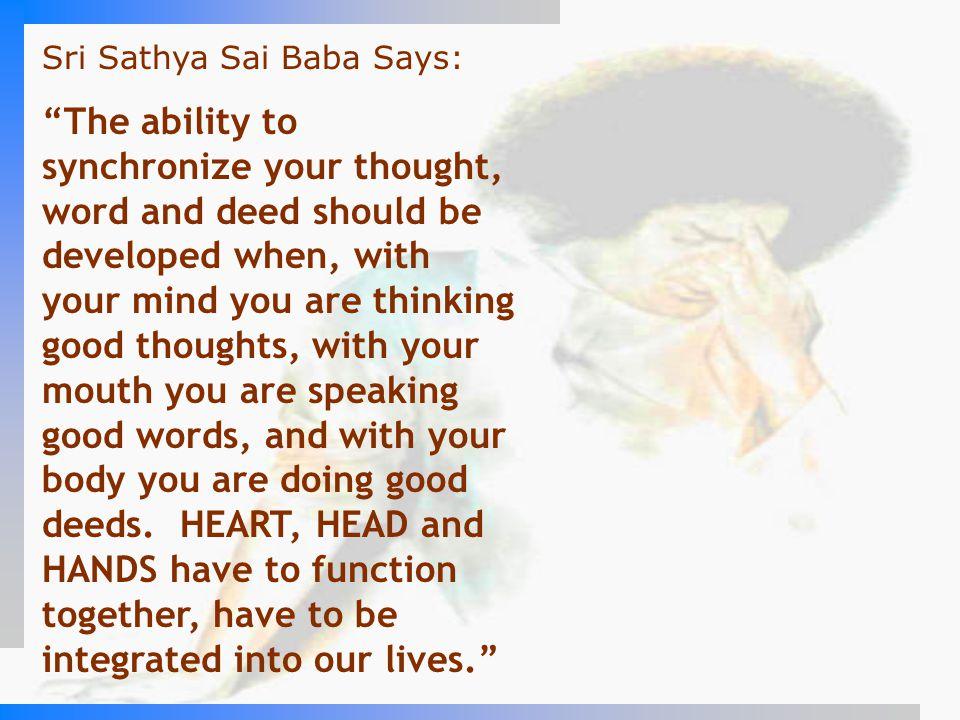 Sri Sathya Sai Baba Says: