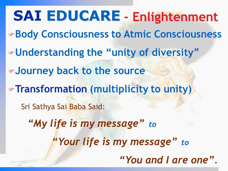 SAI EDUCARE - Enlightenment Body Consciousness to Atmic Consciousness