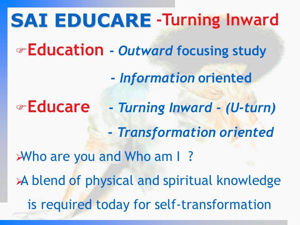 SAI EDUCARE Education - Outward focusing study
