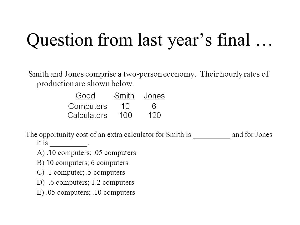 Question from last year's final …