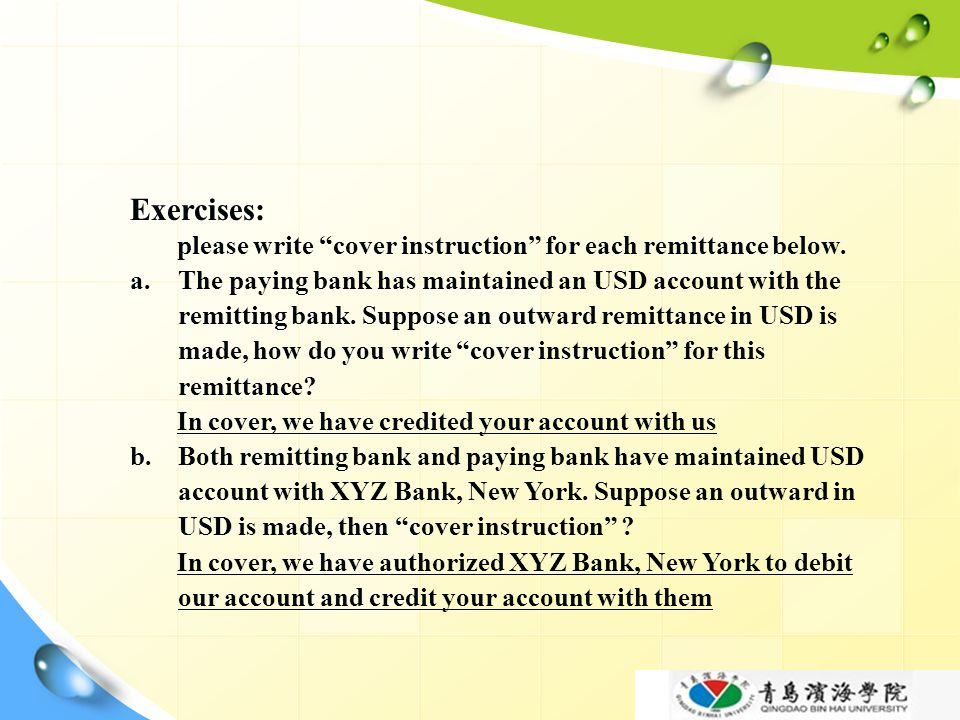 Exercises: please write cover instruction for each remittance below.