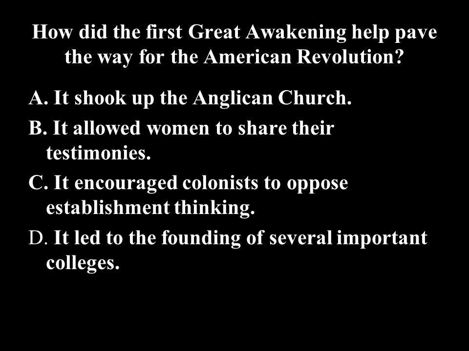 How did the first Great Awakening help pave the way for the American Revolution