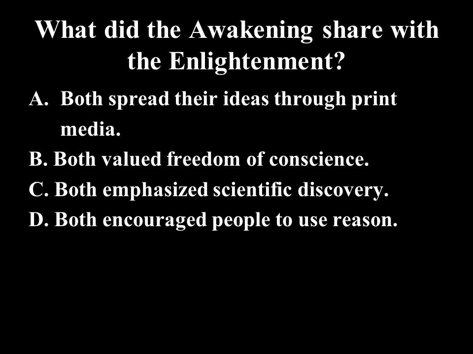 What did the Awakening share with the Enlightenment
