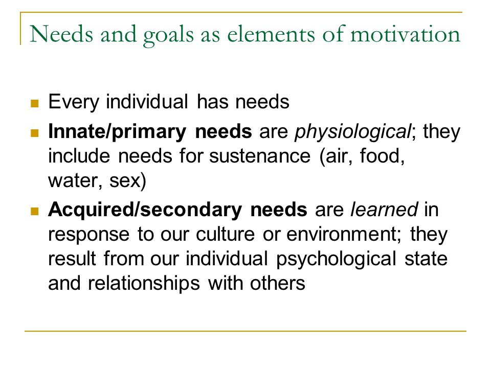 Needs and goals as elements of motivation