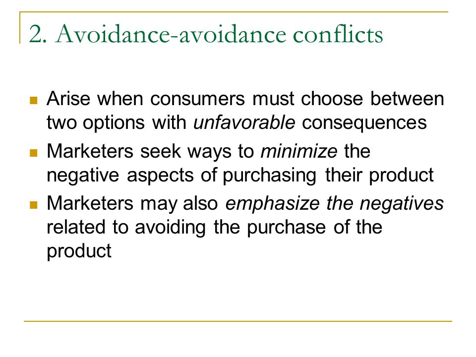 2. Avoidance-avoidance conflicts