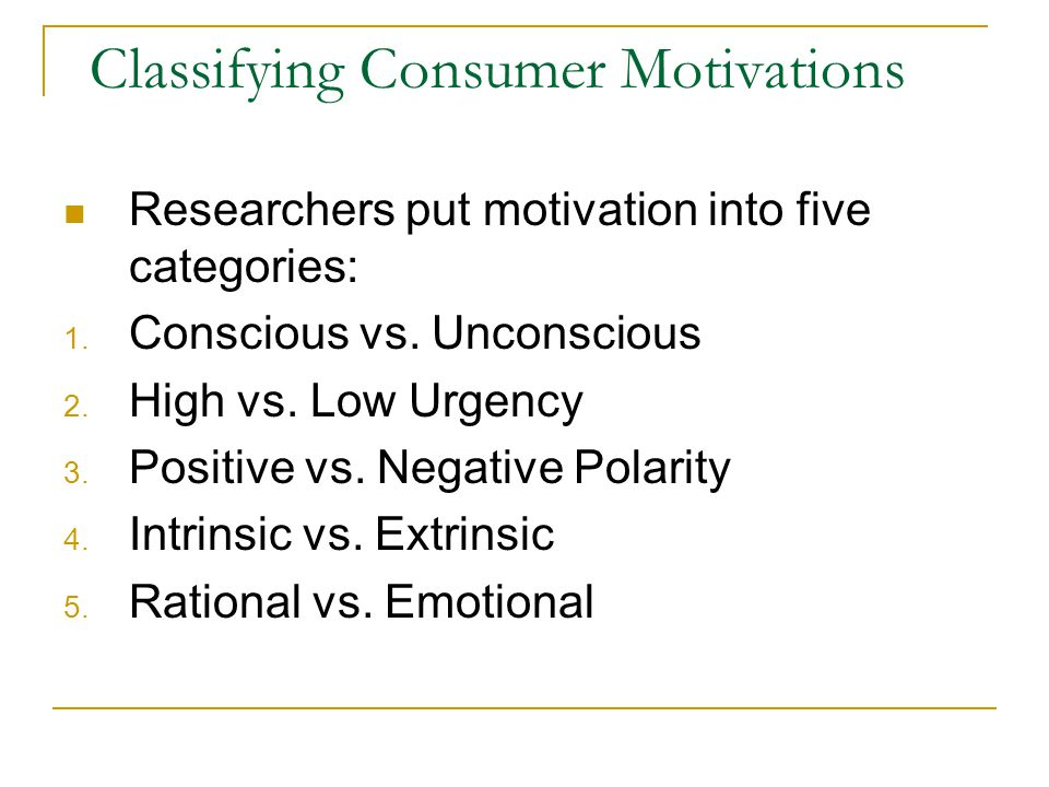 Classifying Consumer Motivations