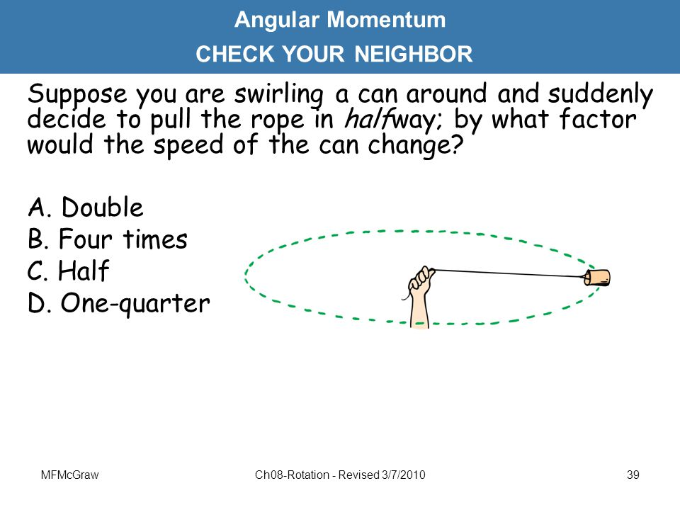 Ch08-Rotation - Revised 3/7/2010