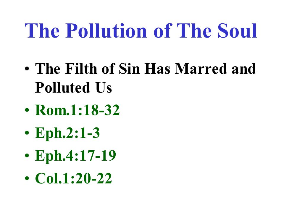 The Pollution of The Soul
