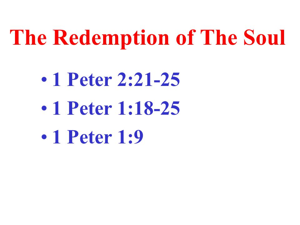 The Redemption of The Soul