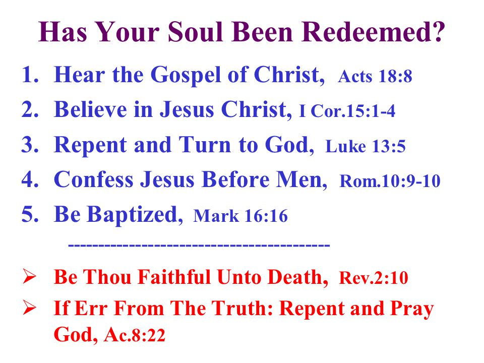 Has Your Soul Been Redeemed