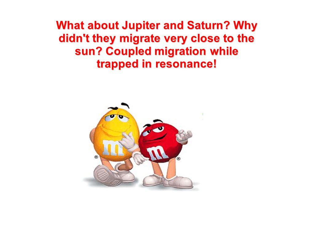 What about Jupiter and Saturn