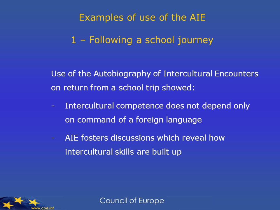 Examples of use of the AIE 1 – Following a school journey