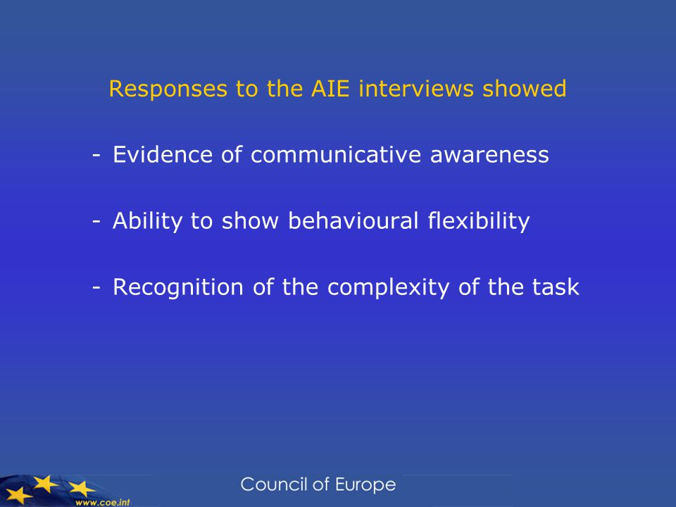 Responses to the AIE interviews showed