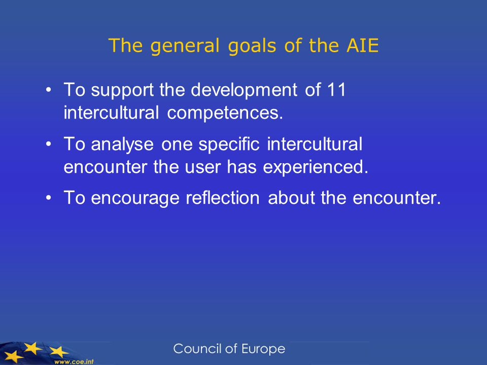 The general goals of the AIE