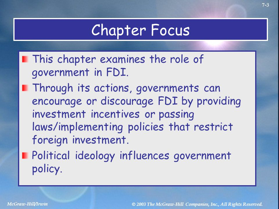 Chapter Focus This chapter examines the role of government in FDI.