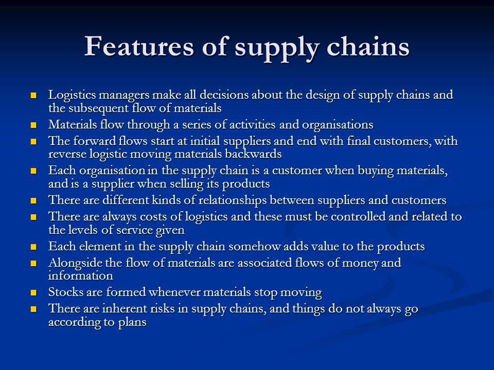 Features of supply chains