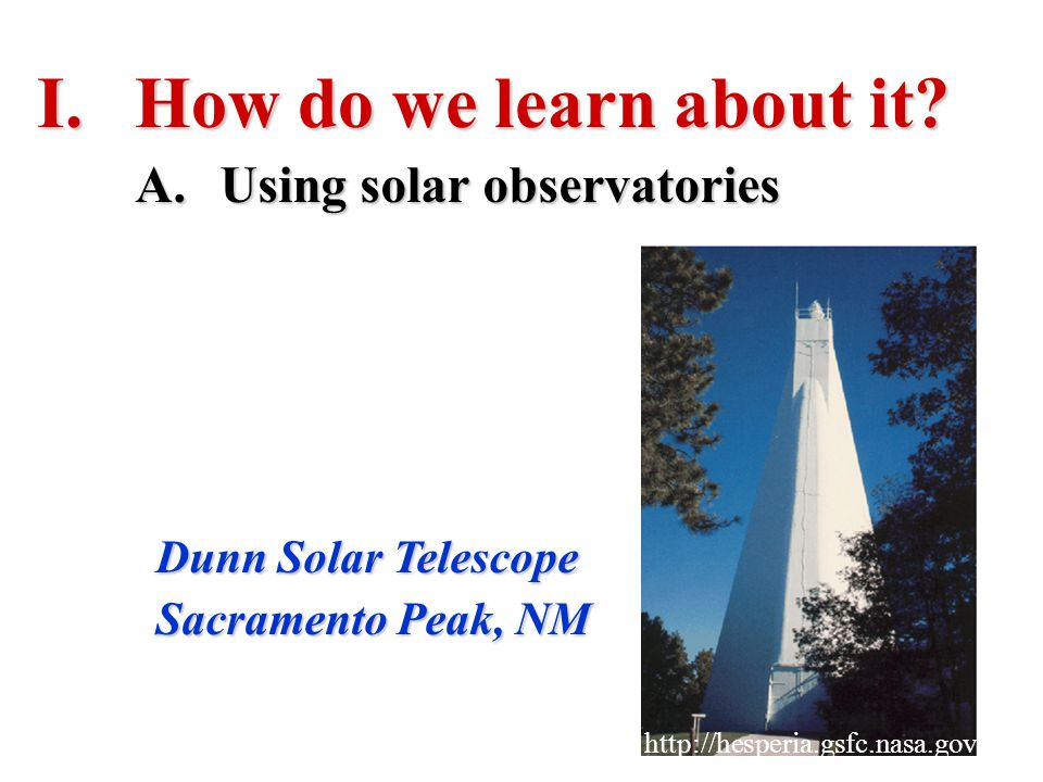 How do we learn about it Using solar observatories