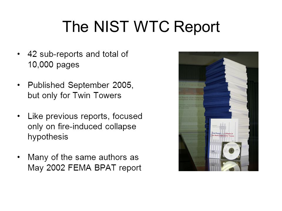 The NIST WTC Report 42 sub-reports and total of 10,000 pages