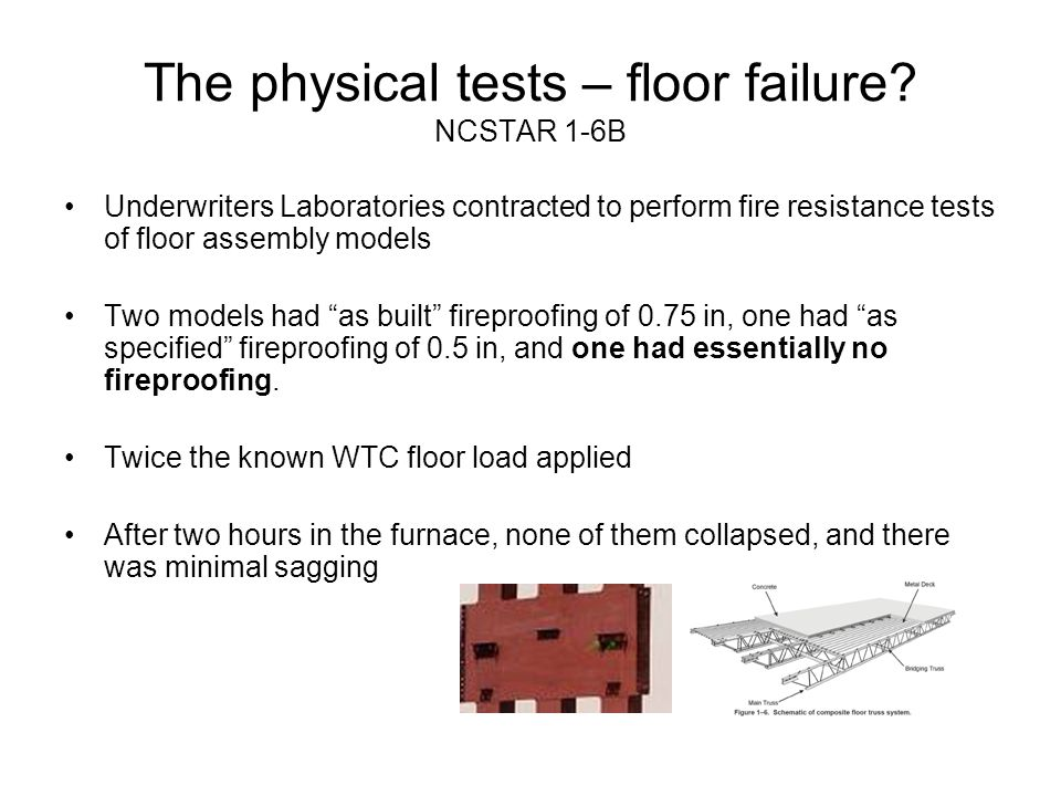 The physical tests – floor failure NCSTAR 1-6B