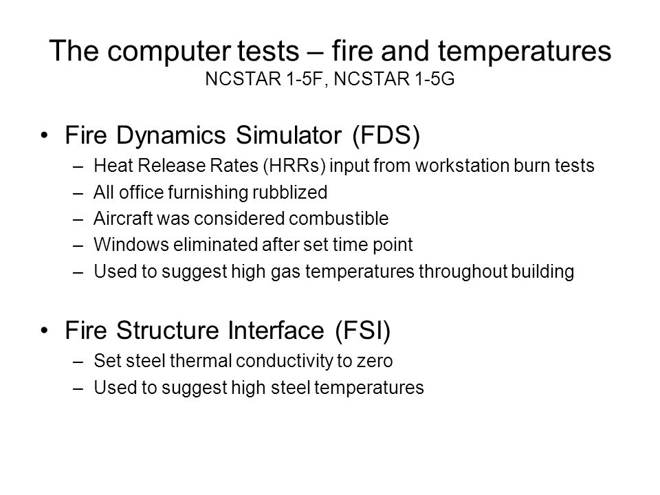 The computer tests – fire and temperatures NCSTAR 1-5F, NCSTAR 1-5G