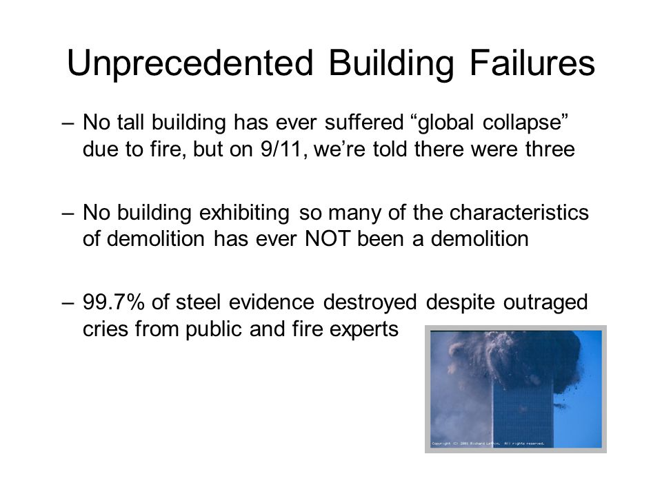 Unprecedented Building Failures