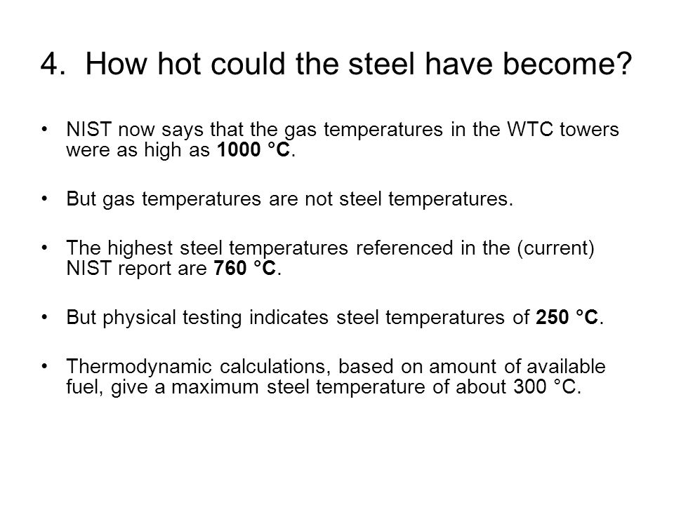 4. How hot could the steel have become