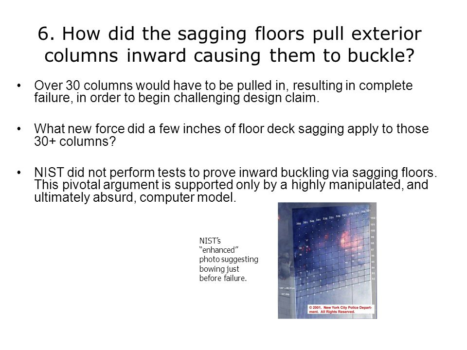 6. How did the sagging floors pull exterior columns inward causing them to buckle