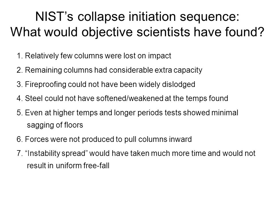 NIST's collapse initiation sequence: What would objective scientists have found