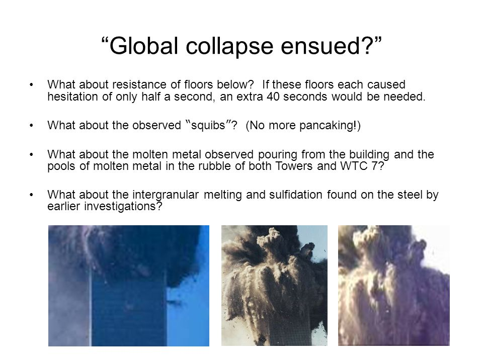 Global collapse ensued