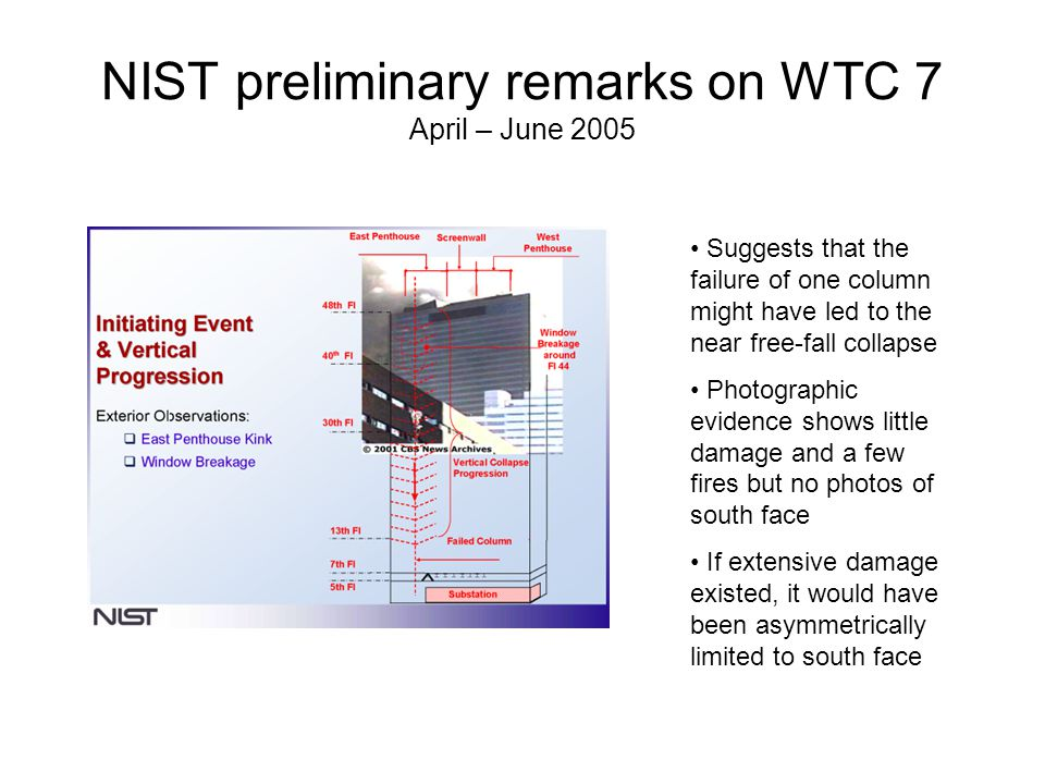 NIST preliminary remarks on WTC 7 April – June 2005