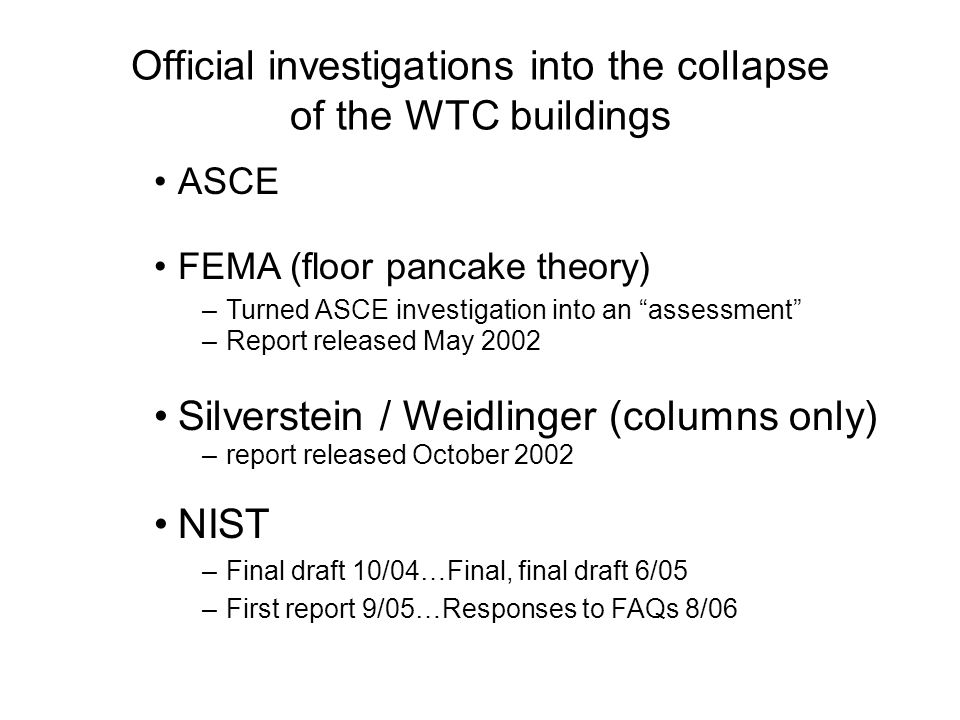 Official investigations into the collapse of the WTC buildings