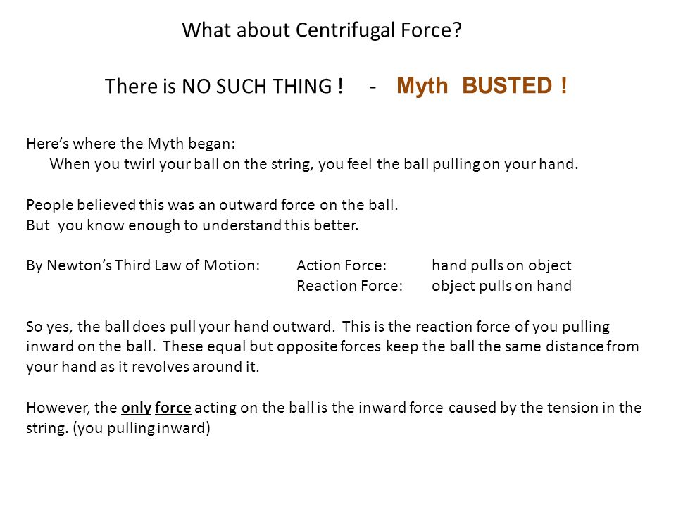 What about Centrifugal Force