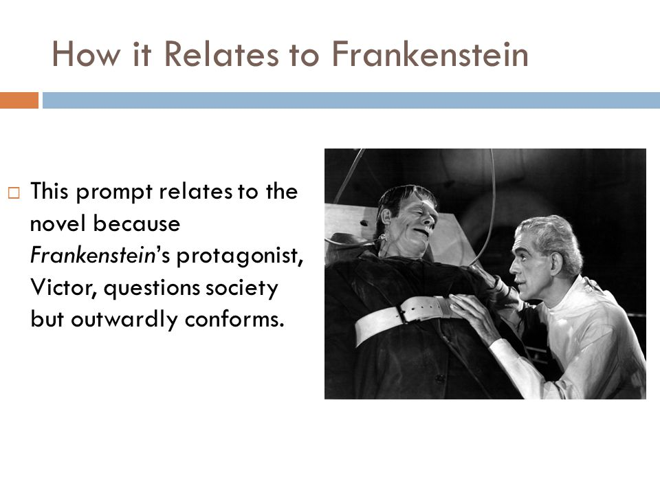 How it Relates to Frankenstein