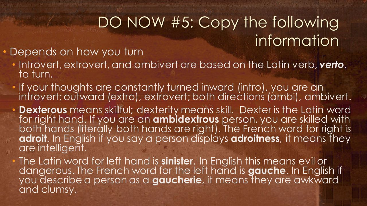 DO NOW #5: Copy the following information