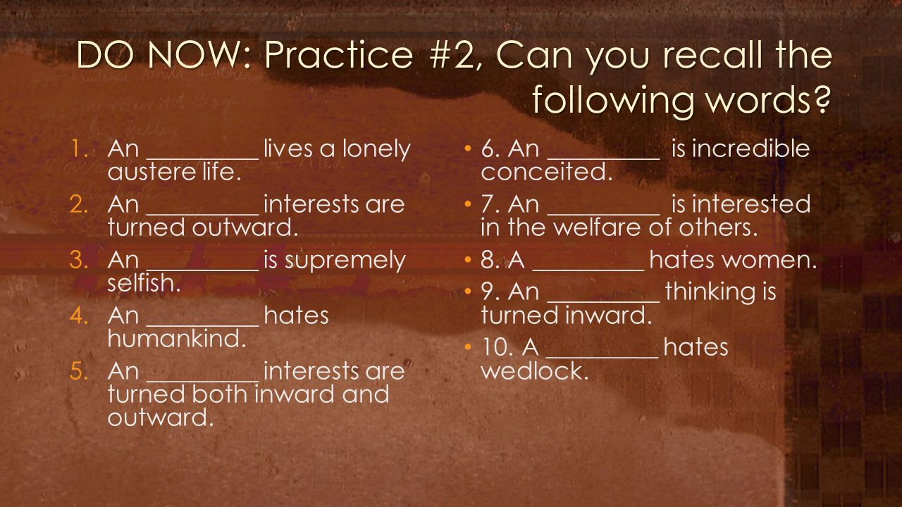 DO NOW: Practice #2, Can you recall the following words