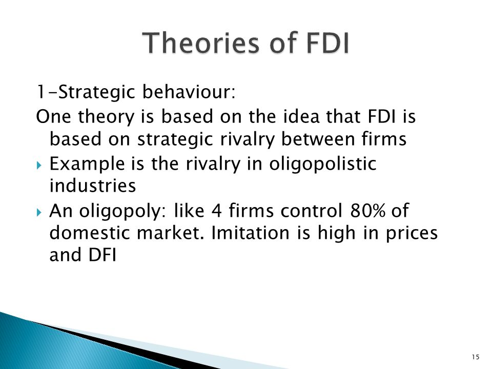 Theories of FDI 1-Strategic behaviour:
