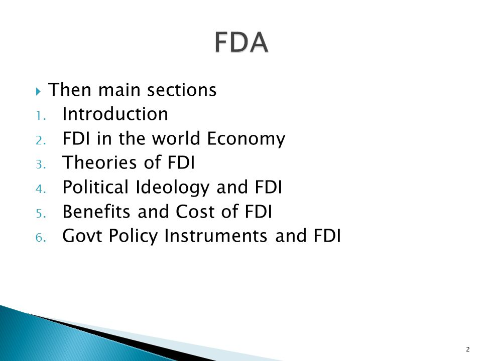 FDA Then main sections Introduction FDI in the world Economy