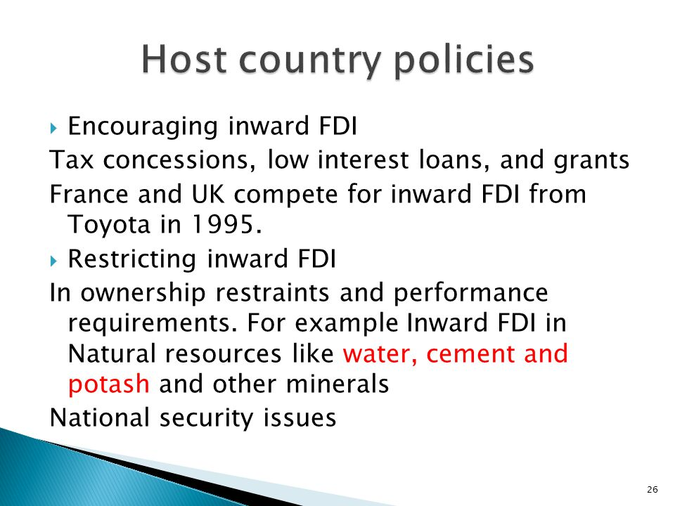 Host country policies Encouraging inward FDI