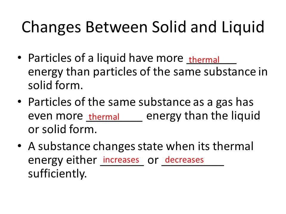 Changes Between Solid and Liquid