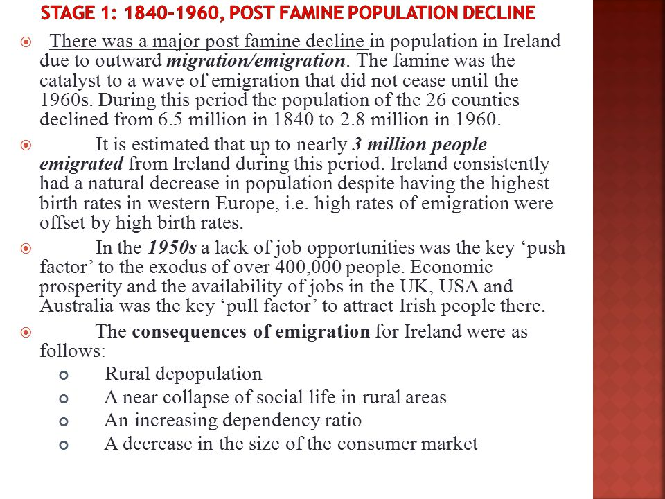 Stage 1: 1840–1960, Post famine population decline