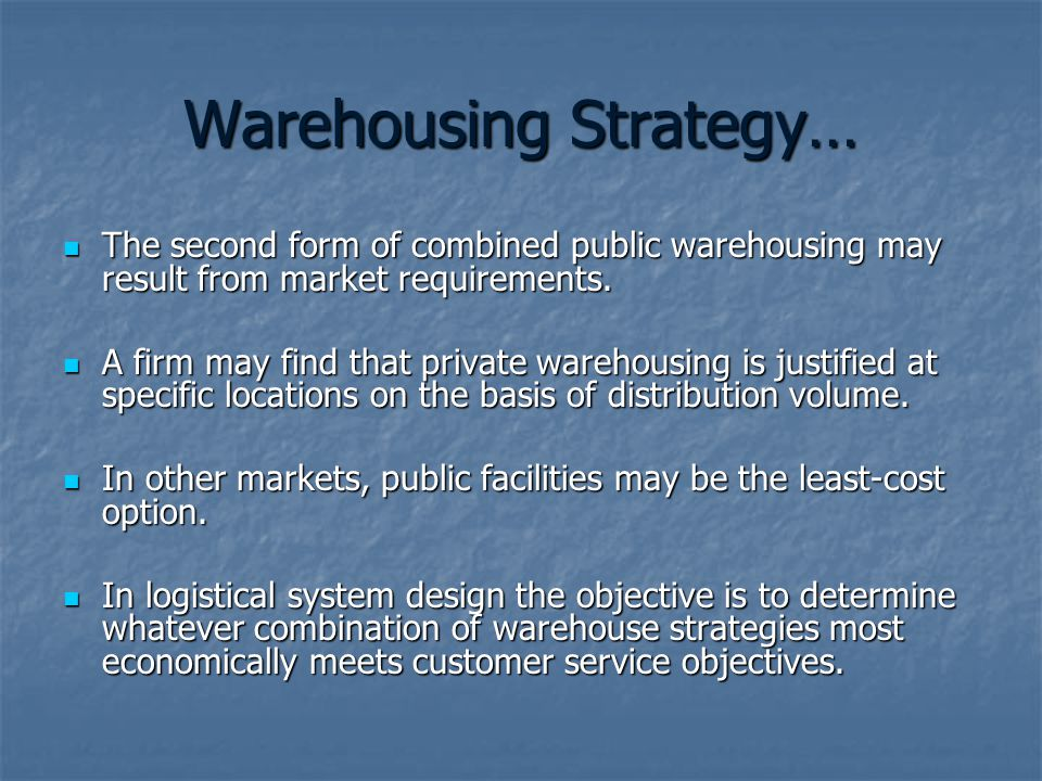 Warehousing Strategy…