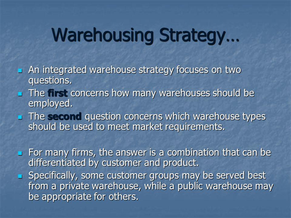 Warehousing Strategy…